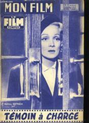Mon Film N° 628 - Temoin A Charge - Couverture - Format classique