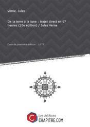 De la terre à la lune : trajet direct en 97 heures (10e édition) / Jules Verne [édition 1871] - Couverture - Format classique