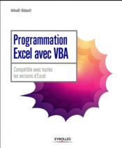 Programmation Excel avec VBA ; compatible avec toutes les versions d'Excel - Couverture - Format classique