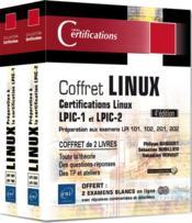 Linux ; coffret de 2 livres : préparation aux certifications LPIC-1 et LPIC-2 (examens LPI 101, 102, 201, 202) (4e édition) - Couverture - Format classique