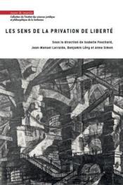 Les sens de la privation de liberté - Couverture - Format classique