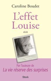 L'effet Louise - Couverture - Format classique