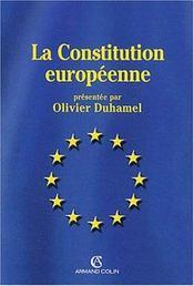 La constitution européenne - Intérieur - Format classique