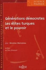 Générations démocrates ; les élites turques et le pouvoir - Intérieur - Format classique