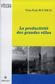 La Productivite Des Grandes Villes - Couverture - Format classique