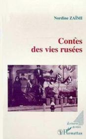 Contes des vies rusées - Couverture - Format classique