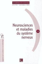 Neurosciences Et Maladies Du Systeme Nerveux (Academie Des Sciences Rst N.16 Novembre 2003) - Couverture - Format classique