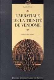 L'abbatiale de la trinité de vendôme - Intérieur - Format classique