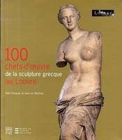100 chefs-d'oeuvre de la sculpture grecque au louvre - Intérieur - Format classique