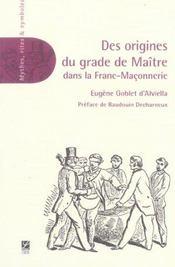 Des origines du grade de maitre dans la franc-maconnerie - Intérieur - Format classique
