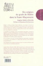 Des origines du grade de maitre dans la franc-maconnerie - 4ème de couverture - Format classique