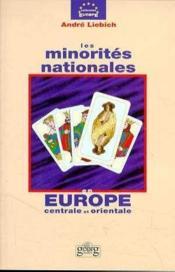 Les minorités nationales en Europe centrale et orientale - Couverture - Format classique