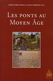 Les ponts au Moyen Âge - Intérieur - Format classique