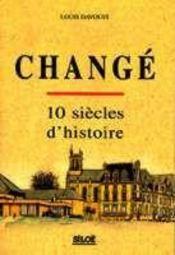 Changé, 10 siècles d'histoire - Intérieur - Format classique