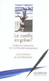 Le conflit en grève ? tendances et perspectives de la conflictualité contemporaine - Intérieur - Format classique