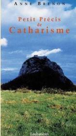 Petit Precis De Catharisme - Couverture - Format classique