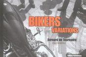 Bikers Variations - Intérieur - Format classique