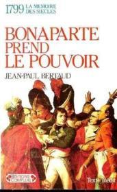 Bonaparte prend le pouvoir - Couverture - Format classique