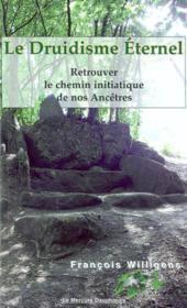 Le druidisme eternel - Couverture - Format classique