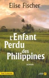 L'enfant perdu des philippines - Couverture - Format classique