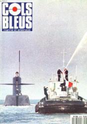 COLS BLEUS. HEBDOMADAIRE DE LA MARINE ET DES ARSENAUX N°2075 DU 7 AVRIL 1990. HABILLEMENT ET PROTECTION INDIVIDUELE DU MARIN EMBARQUE par LE COMMISSAIRE DE 1e CLASSE LEMAITRE / LE BUREEAU VERITAS par PHILIPPE BOISSON / MISSION GLYCINE : JOURNAL DE BORD... - Couverture - Format classique