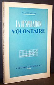 La respiration volontaire : Recherches sur ses bases physiologiques - Couverture - Format classique