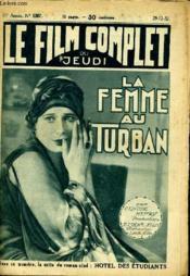 Le Film Complet Du Jeudi N° 1267 - 11e Annee - La Femme Au Turban - Couverture - Format classique