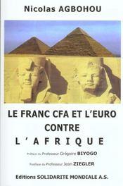 Le franc CFA et l'euro contre l'Afrique - Intérieur - Format classique