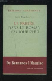 Le Pretre Dans Le Roman D'Aujourd'Hui - Presence Chretienne. - Couverture - Format classique