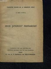 Mon Premier Testament - Troisieme Cahier De La Douzieme Serie - 4 Decembre 1910 - Couverture - Format classique