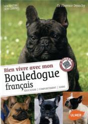 Bien vivre avec mon bouledogue français - Couverture - Format classique