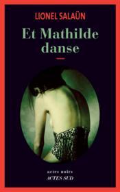 Et Mathilde danse - Couverture - Format classique