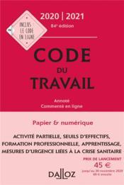 Code du travail, annoté, commenté en ligne (édition 2020/2021) - Couverture - Format classique
