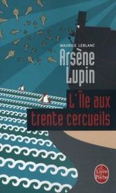 Arsène Lupin ; l'île aux trente cercueils - Couverture - Format classique