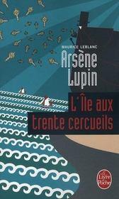 Arsène Lupin ; l'île aux trente cercueils - Intérieur - Format classique