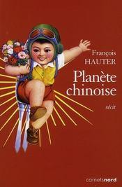 Planète chinoise - Intérieur - Format classique
