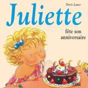telecharger Juliette fete son anniversaire livre PDF/ePUB en ligne gratuit