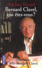Bernard Clavel Qui Etes-Vous - Intérieur - Format classique