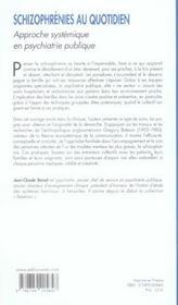 Schizophrenies Au Quotidien ; Approche Systemique En Psychiatrie Publique - 4ème de couverture - Format classique