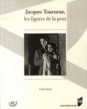 Jacques tourneur, les figures de la peur - Intérieur - Format classique