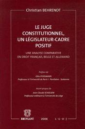 Le juge constitutionnel, un legislateur-cadre positif - Intérieur - Format classique