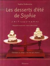 Les desserts d'été de Sophie ; amstramgrammes - Intérieur - Format classique