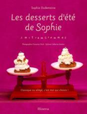 Les desserts d'été de Sophie ; amstramgrammes - Couverture - Format classique