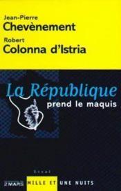 La République prend le maquis - Couverture - Format classique