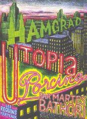 Utopia porcina - Intérieur - Format classique