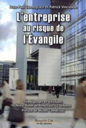 L'entreprise au risque de l'évangile - Couverture - Format classique