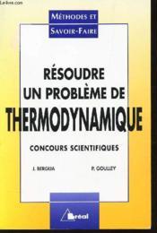 Resoudre un probleme de thermodynamique - Couverture - Format classique