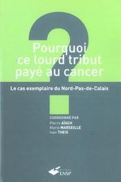 Pourquoi ce lourd tribut paye au cancer - Intérieur - Format classique