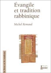 Evangile Et Tradition Rabbinique. Le Livre Et Le Rouleau N?15 - Couverture - Format classique