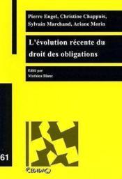 L'Evolution Recente Du Droit Des Obligations - Couverture - Format classique